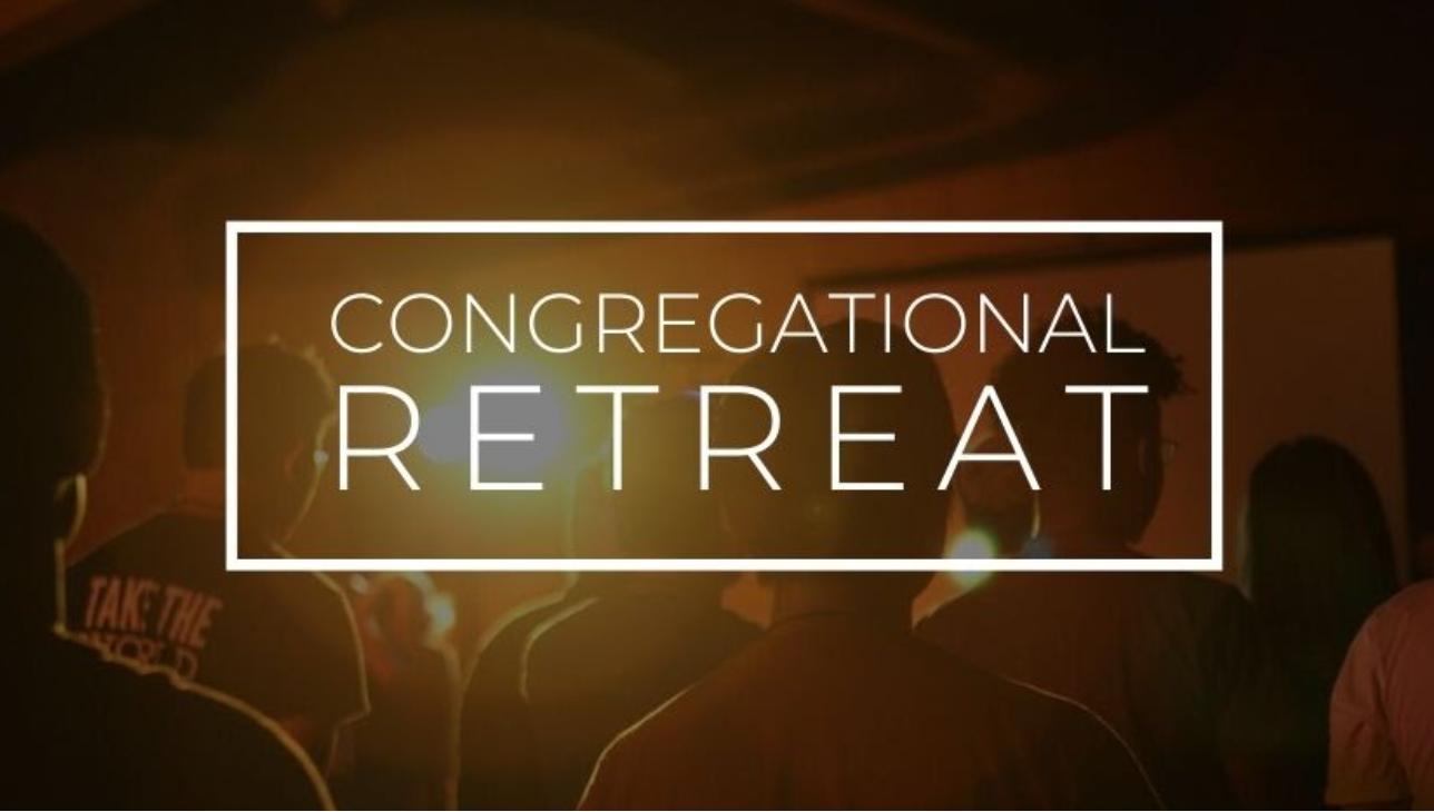 Congregational Retreat 2020 – Session #4